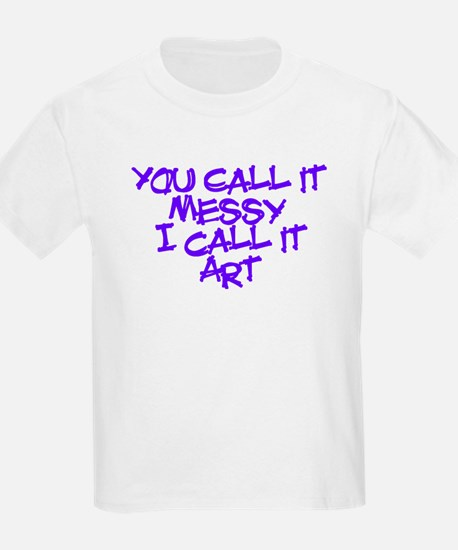 I Call It Art T-Shirt
