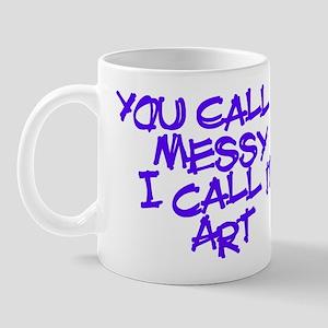 I Call It Art Mug