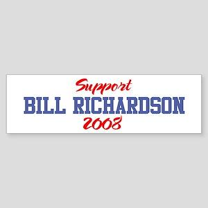 Support BILL RICHARDSON 2008 Bumper Sticker