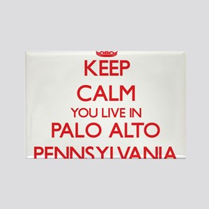 Keep calm you live in Palo Alto Pennsylvan Magnets