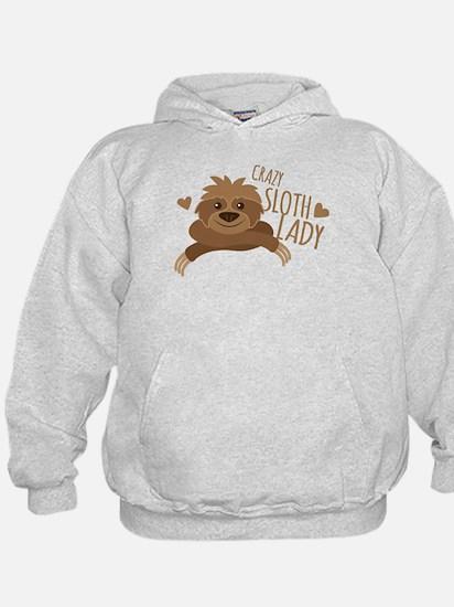 Crazy Sloth lady Hoodie