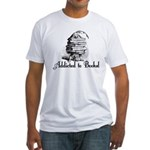 Addicted to Books! Fitted T-Shirt