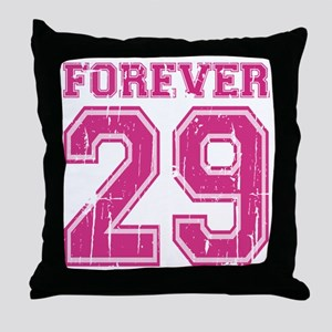 Forever 29 Throw Pillow