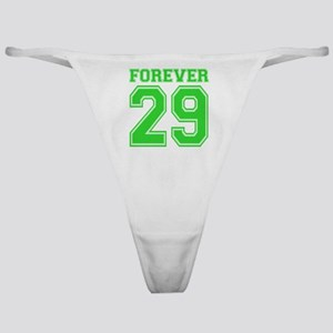 Forever 29 Classic Thong