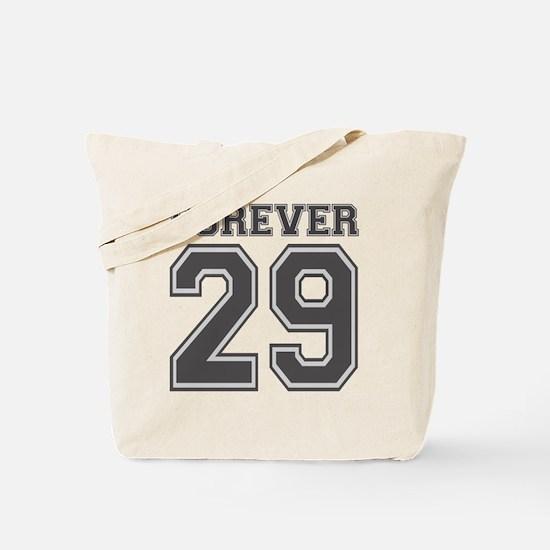 Forever 29 Tote Bag