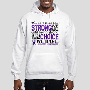 Epilepsy HowStrongWeAre Hooded Sweatshirt
