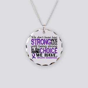 Epilepsy HowStrongWeAre Necklace Circle Charm