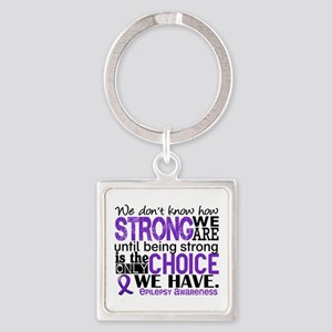 Epilepsy HowStrongWeAre Square Keychain