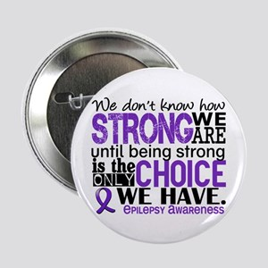 "Epilepsy HowStrongWeAre 2.25"" Button"