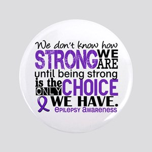 "Epilepsy HowStrongWeAre 3.5"" Button"