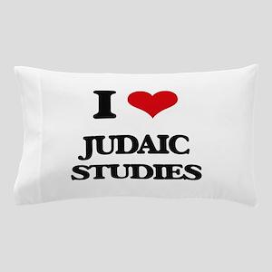 I Love Judaic Studies Pillow Case