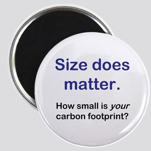 """Size does matter..."" Magnet"