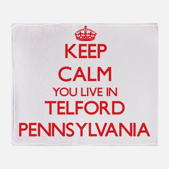 Keep calm you live in Telford Pennsy Throw Blanket
