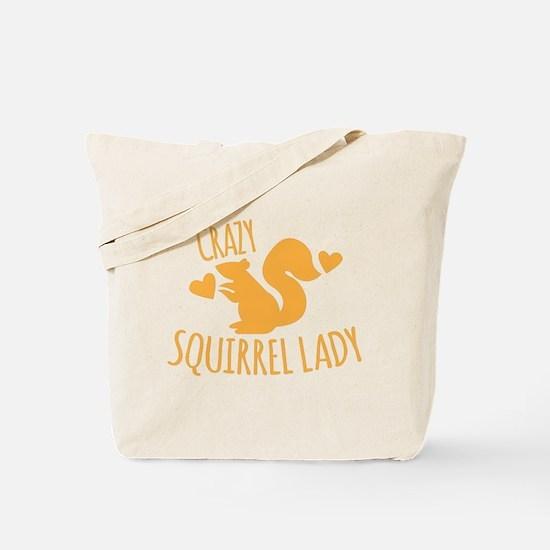 Crazy Squirrel lady Tote Bag