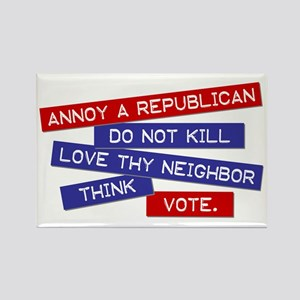 """""""Annoy a Republican"""" Rectangle Magnet"""
