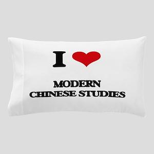 I Love Modern Chinese Studies Pillow Case