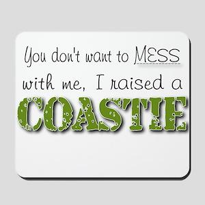 I raised a Coastie (green) Mousepad