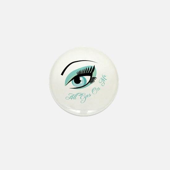 Eye_All_Eyes_On_Me Mini Button