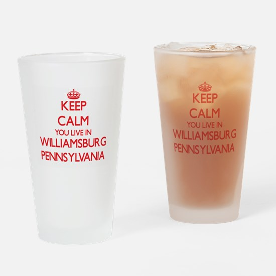 Keep calm you live in Williamsburg Drinking Glass