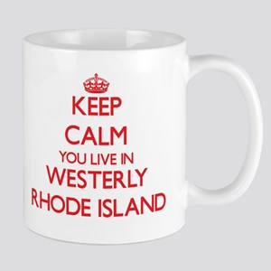 Keep calm you live in Westerly Rhode Island Mugs
