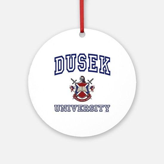 DUSEK University Ornament (Round)