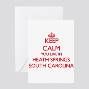 Keep calm you live in Heath Springs Greeting Cards
