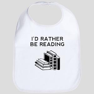 Id Rather Be Reading Bib