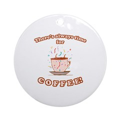 Coffee Time Ornament (Round)
