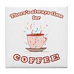 Coffee Time Tile Coaster