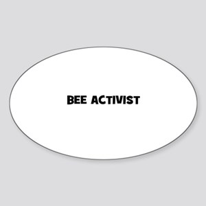 bee activist Oval Sticker