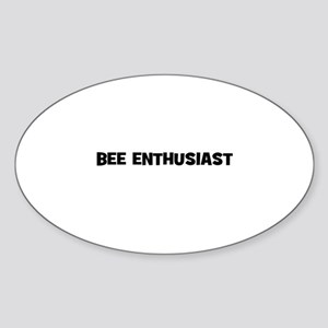 bee enthusiast Oval Sticker