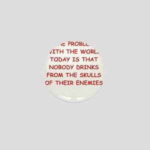 drinking from skulls Mini Button