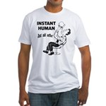 Instant Human Fitted T-Shirt