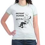 Instant Human Jr. Ringer T-Shirt