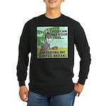 Bet Your Ass Long Sleeve Dark T-Shirt
