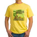 Bet Your Ass Yellow T-Shirt