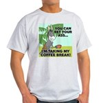 Bet Your Ass Light T-Shirt