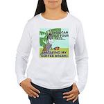 Bet Your Ass Women's Long Sleeve T-Shirt