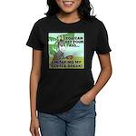 Bet Your Ass Women's Dark T-Shirt
