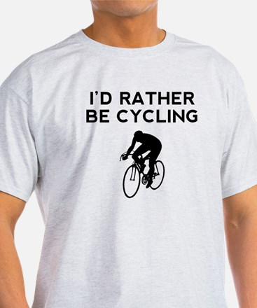 Id Rather Be Cycling T-Shirt