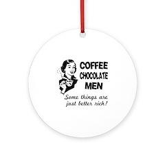 Coffee, Chocolate, Men Ornament (Round)