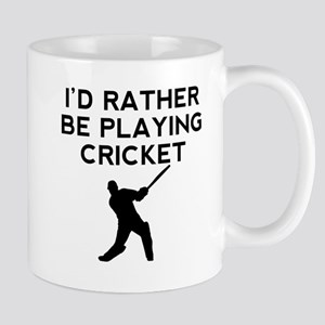 Id Rather Be Playing Cricket Mugs