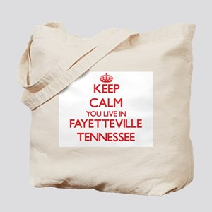 Keep calm you live in Fayetteville Tennes Tote Bag