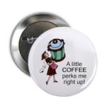 Coffee Perks Me Up Button