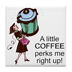 Coffee Perks Me Up Tile Coaster