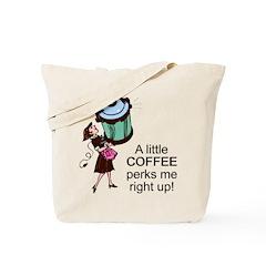 Coffee Perks Me Up Tote Bag