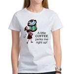 Coffee Perks Me Up Women's T-Shirt