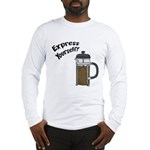 Express Yourself Long Sleeve T-Shirt