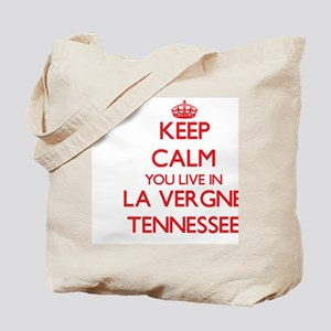 Keep calm you live in La Vergne Tennessee Tote Bag