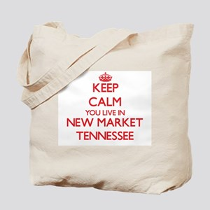 Keep calm you live in New Market Tennesse Tote Bag